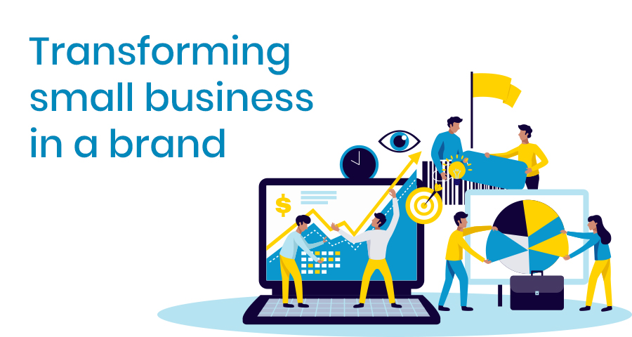 transforming business into a brand