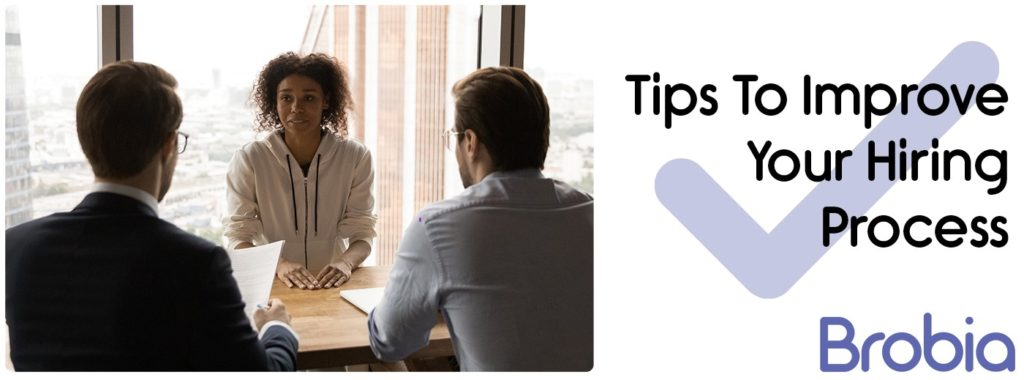 Tips to Improve Your Hiring Process